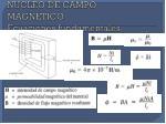 nucleo de campo magnetico ecuaciones fundamentales