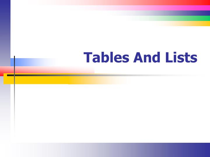 tables and lists n.