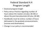 federal standard 4 4 program length
