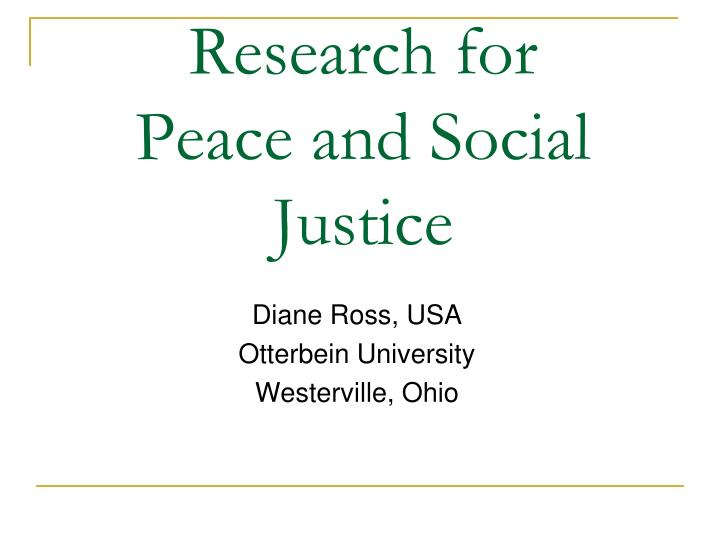 research for peace and social justice n.