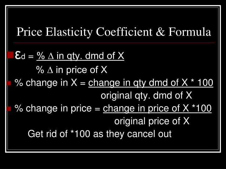 Price Elasticity Coefficient & Formula