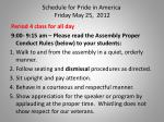 schedule for pride in america friday may 25 2012