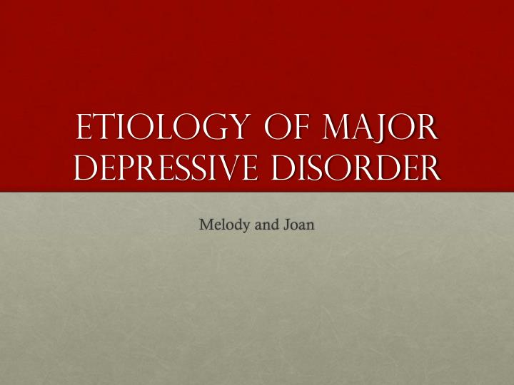 cognitive view of depressive disorders Major depressive disorder (mdd) is one of the most common mental disorder characterized by persistent and tenacious low mood that interferes with the person's ability to work, eat, sleep and normal activities mdd is also referred as clinical depression, major depression, and unipolar.