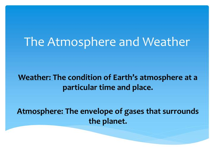 the atmosphere and weather n.