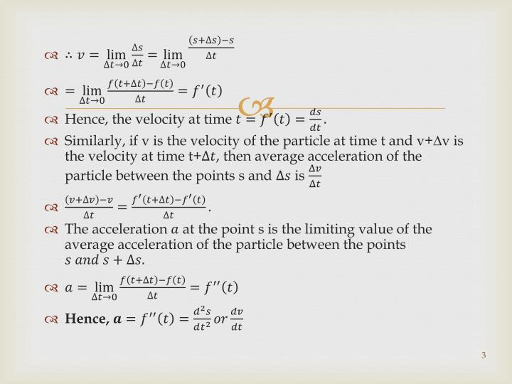 Hence, the velocity at time