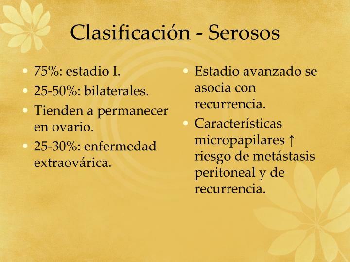 Clasificación - Serosos