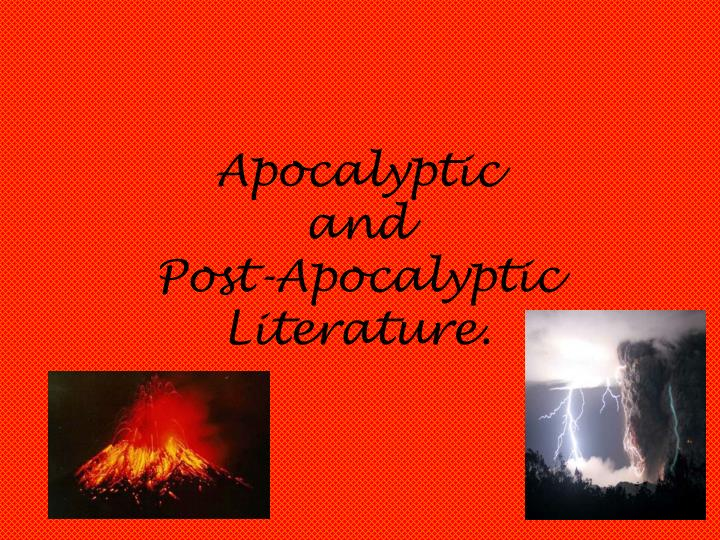 apocalyptic and post apocalyptic literature n.