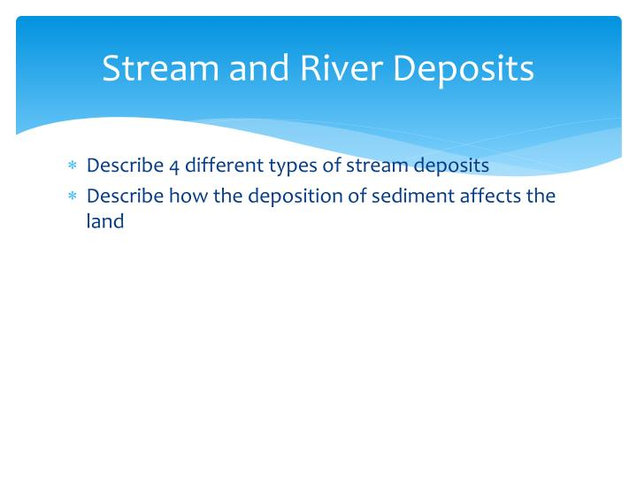 stream and river deposits n.