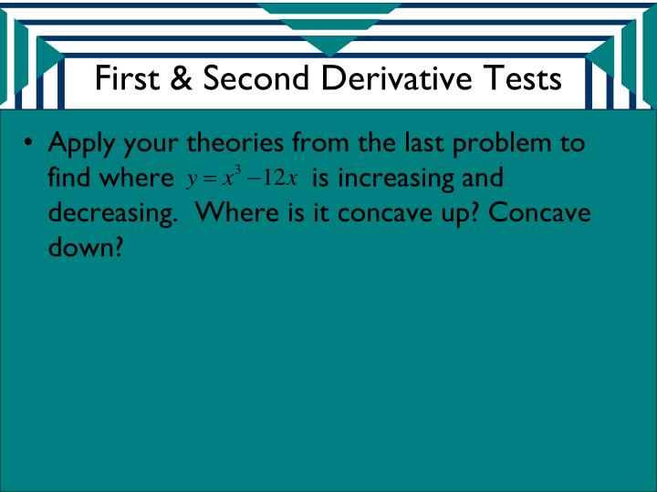 First & Second Derivative Tests