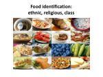 food identification ethnic religious class