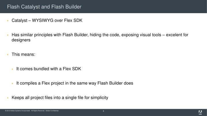 Flash Catalyst and Flash Builder