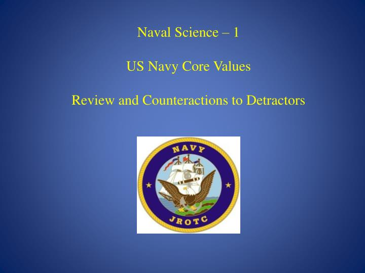 Naval Science 1 Us Navy Core Values