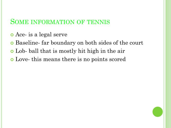 Some information of tennis