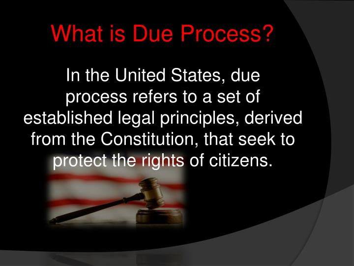 due process of the law