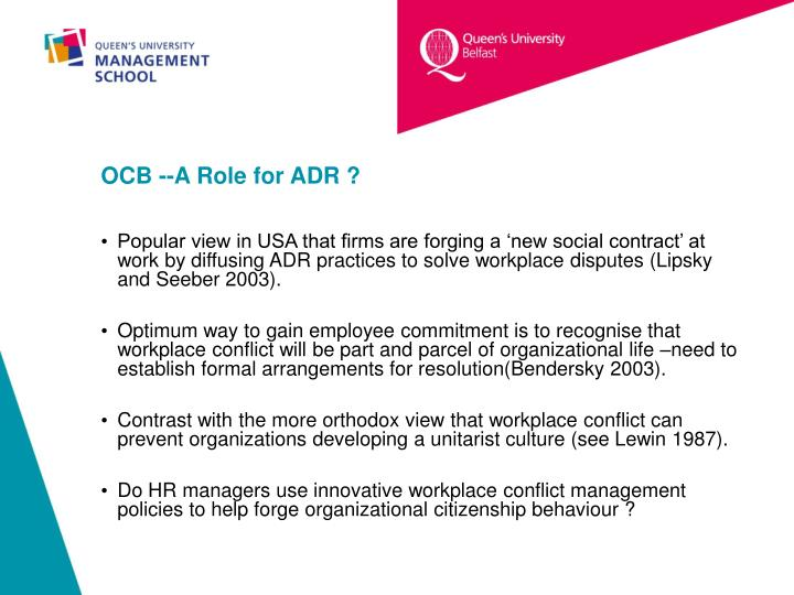 OCB --A Role for ADR ?