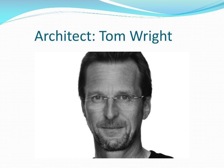 architect tom wright