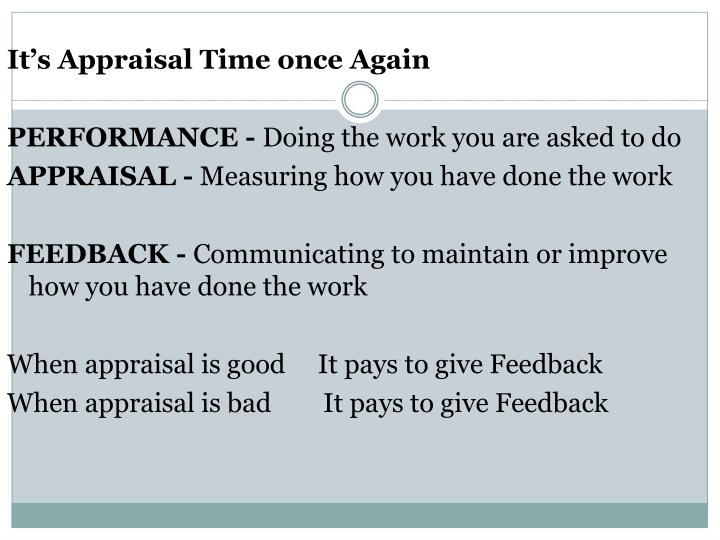 It's Appraisal Time once Again