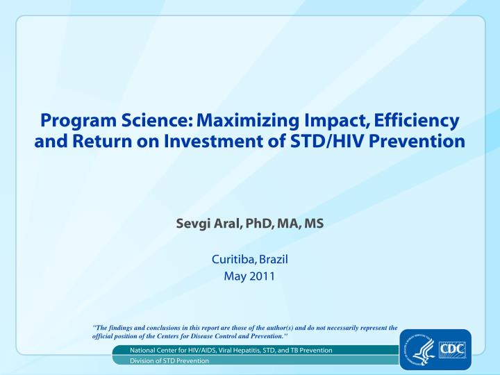 program science maximizing impact efficiency and return on investment of std hiv prevention n.