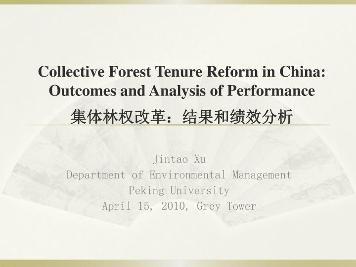 collective forest tenure reform in china outcomes and analysis of performance n.