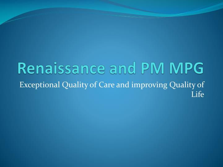 renaissance and pm mpg n.