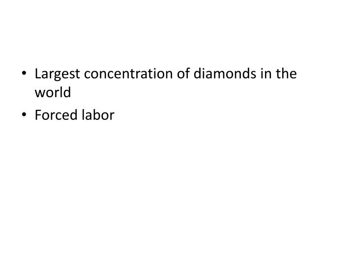 Largest concentration of diamonds in the world