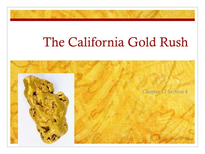the california gold rush n.