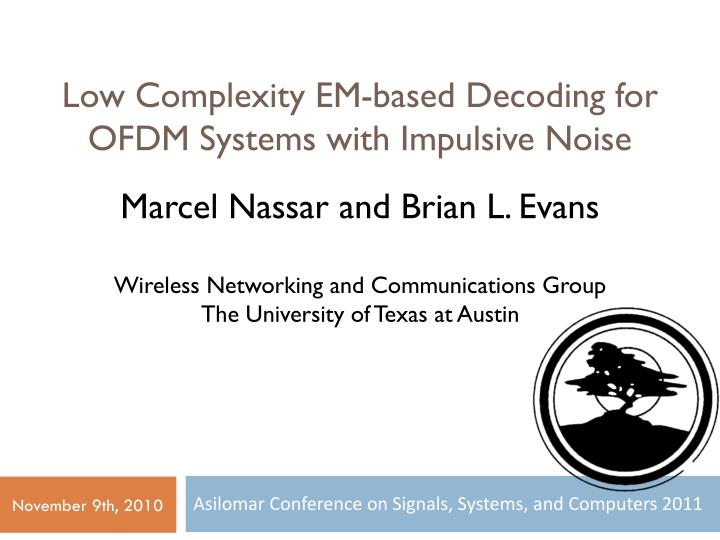 low complexity em based decoding for ofdm systems with impulsive noise