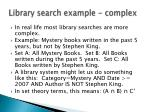 library search example complex