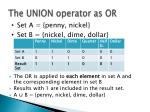 the union operator as or1