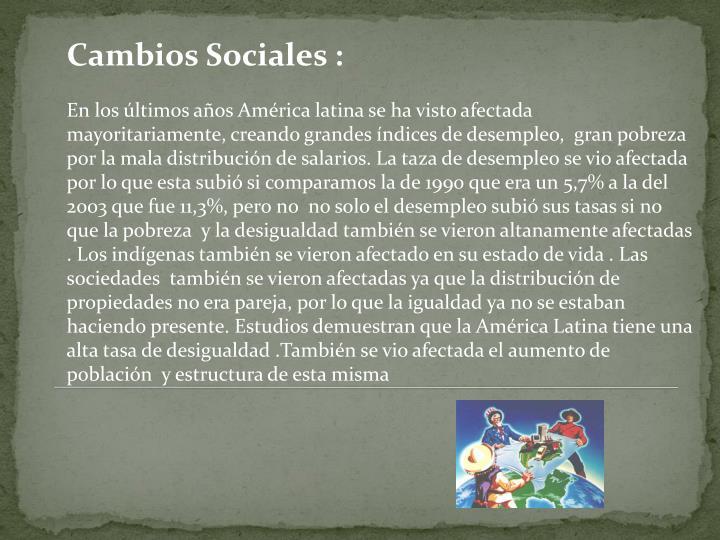 Cambios Sociales :
