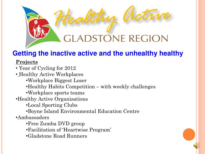 Getting the inactive active and the unhealthy healthy