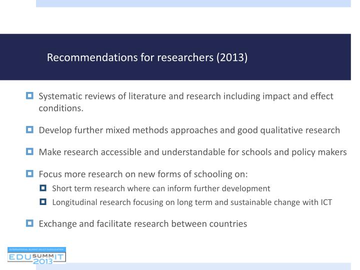 Recommendations for researchers (2013)