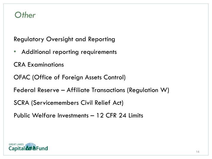 Regulatory Oversight and Reporting
