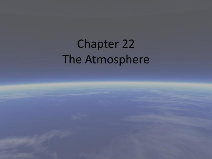 chapter 22 the atmosphere n.