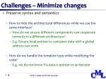 challenges minimize changes
