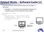related works software cache 2