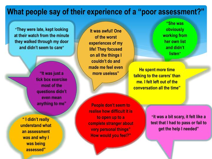 """What people say of their experience of a """"poor assessment?"""""""