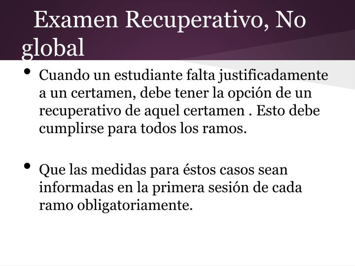 Examen Recuperativo, No global