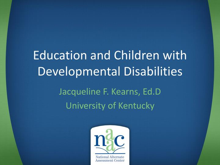education and children with developmental disabilities n.