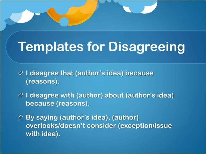 Templates for Disagreeing