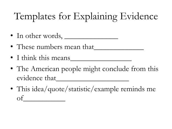 Templates for explaining evidence