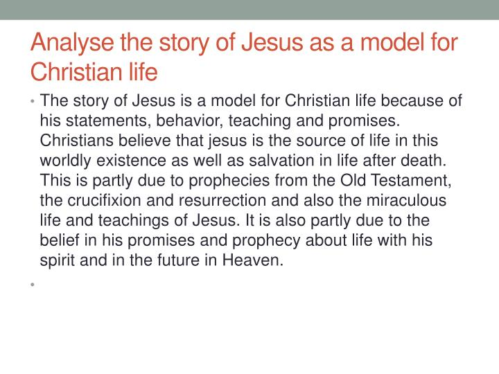 Analyse the story of jesus as a model for christian life