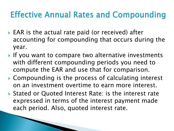 Effective Annual Rates and Compounding