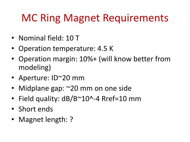 Mc ring magnet requirements