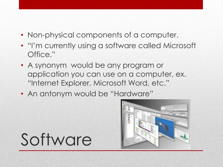 Non-physical components of a computer.