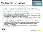 multimedia interviews
