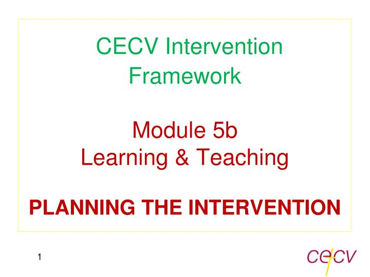 CECV Intervention