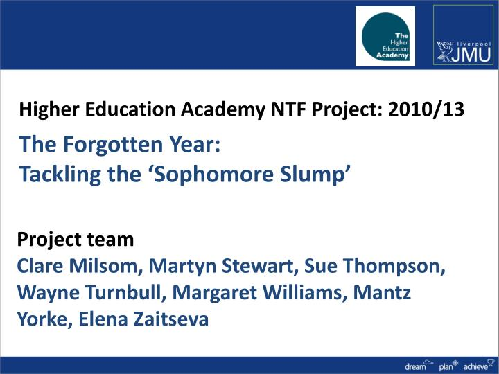 Higher Education Academy NTF Project: 2010/13