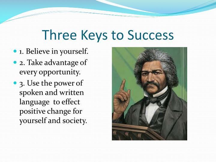 Three Keys to Success