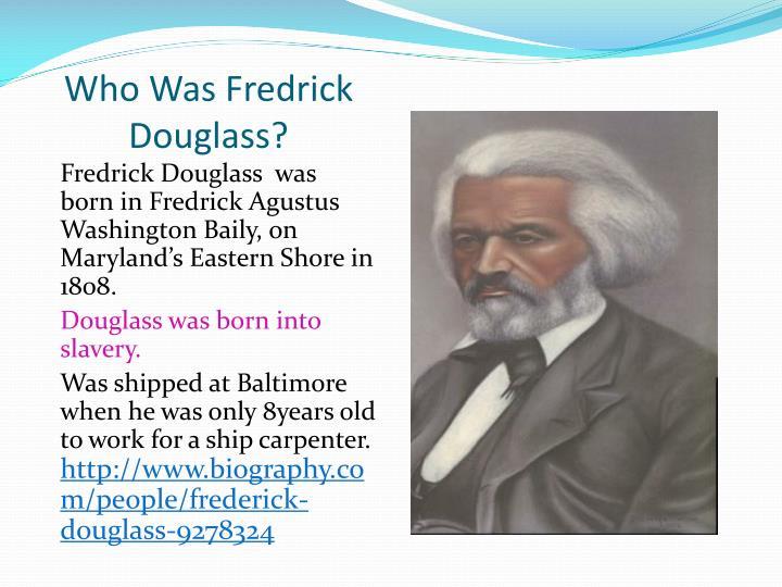 Who was fredrick douglass